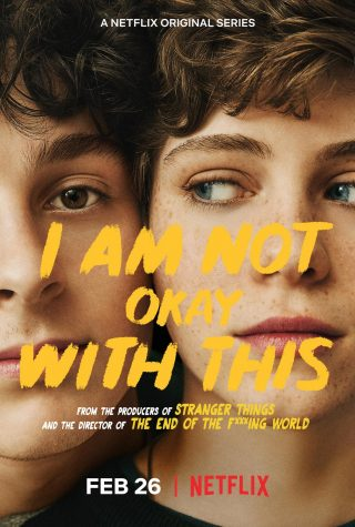"Watch ASAP -- The new Netflix original ""I Am Not Okay With This"" is an engaging show that is easy to watch. The show stars Sophia Lillis and Wyatt Oleff."