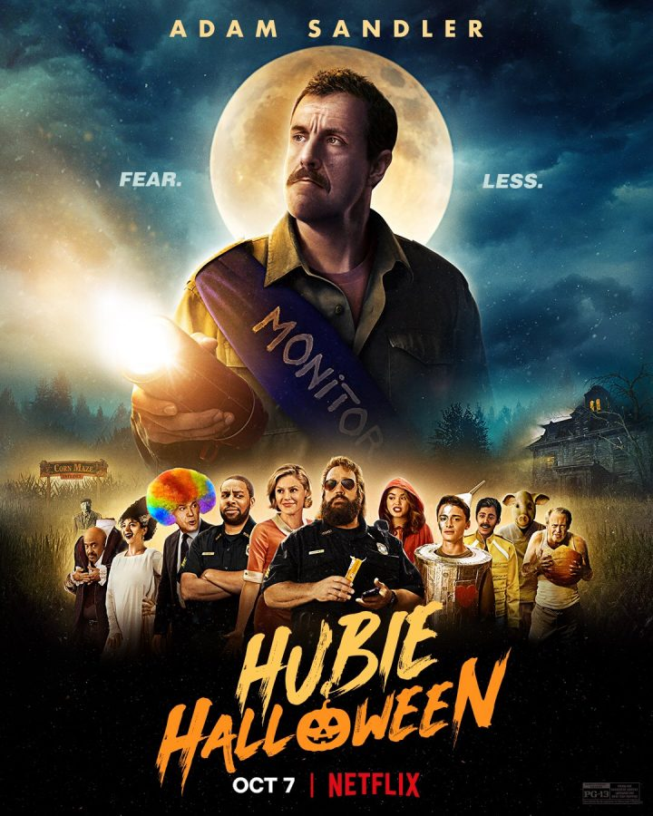 Another hit-- Released on October 7, Hubie Halloween became one of the most watched films on Netflix within two days. The film stars Adam Sandler.